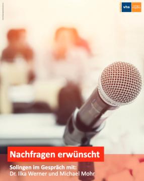 """""""Kirchenasyl"""": Nachfragen erwünscht - Solingen im Gespräch mit Dr. Ilka Werner und Michael Mohr @ Forum der Bergischen VHS Solingen"""
