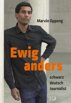 Ewig anders. Alltagsrassismus in Deutschland - Lesung und Diskussion mit Marvin Oppong @ Forum der Bergischen VHS