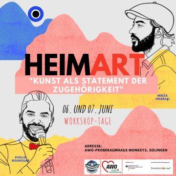 HeimArt- Kunst als Statement der Zugehörigkeit mit den Künstlern Khalid Bounouar und Mirza Odabaşı @ Monkeys AWO Proberaumhaus