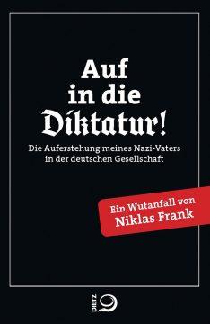 ONLINE: Lesung mit Niklas Frank: Die Auferstehung meines Nazi-Vaters in der deutschen Gesellschaft