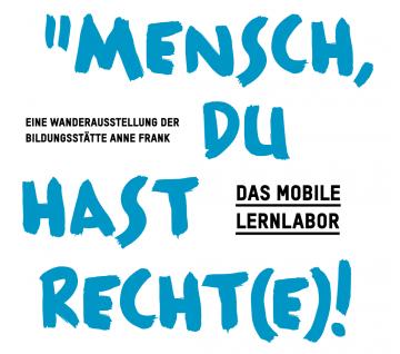 "Das Mobile Lernlabor ""Mensch, Du hast Recht(e)!"" @ Alexander Coppel Gesamtschule, PZ"